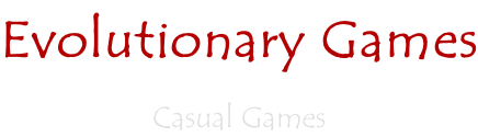 Evolutionary Games  Casual Games